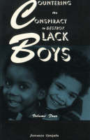 Countering the Conspiracy to Destroy Black Boys Vol. IV (Paperback)