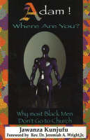 Adam! Where Are You?: Why Most Black Men Don't Go to Church (Paperback)