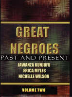 Great Negroes: Past and Present: Volume Two (Hardback)