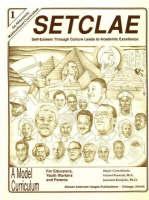 SETCLAE, First Grade: Self-Esteem Through Culture Leads to Academic Excellence (Paperback)