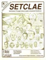 SETCLAE, Eighth Grade: Self-Esteem Through Culture Leads to Academic Excellence (Paperback)