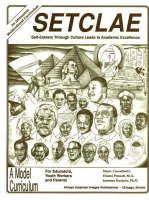 SETCLAE, High School: Self-Esteem Through Culture Leads to Academic Excellence (Paperback)