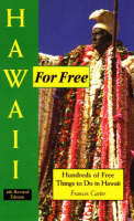 Hawaii for Free: Hundreds of Free Things to Do in Hawaii (Paperback)
