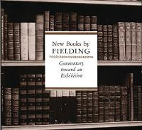 New Books by Fielding: An Exhibition of the Hyde Collection (Paperback)