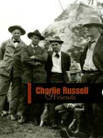 Charlie Russell and Friends (Paperback)
