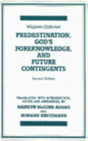 Predestination, God's Foreknowledge, And Future Contingents: 2nd Edition (Paperback)