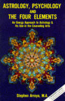 Astrology, Psychology and the Four Elements (Paperback)