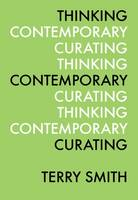 Thinking Contemporary Curating (Paperback)