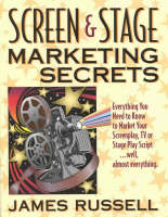 Screen and Stage Marketing Secrets (Paperback)