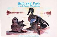 Bills and Feet: An Artisanas Handbook (Paperback)