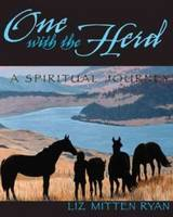 One with the Herd: A Spiritual Journey (Paperback)