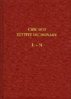 Hittite Dictionary of the Oriental Institute of the University of Chicago Volume L-N, fascicle 4 - Hittite Dictionary 4 (Paperback)