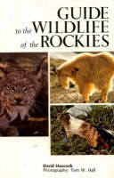 Guide to the Wildlife of the Rockies (Paperback)