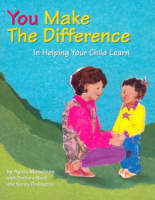 You Make the Difference: In Helping Your Child Learn (Paperback)