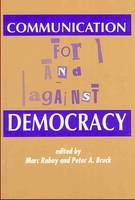 Communication: For and Against Democracy (Paperback)