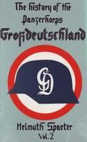 "The History of the Panzerkorps ""Grossdeutschland"": v. 2 (Hardback)"