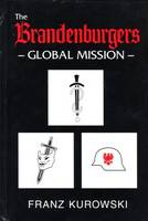 The Brandenburgers Global Mission (Hardback)