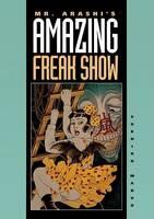 Mr. Arashi's Amazing Freak Show (Paperback)