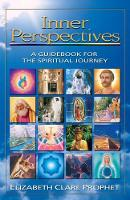 Inner Perspectives: A Guidebook for the Spiritual Journey (Paperback)