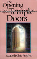 The Opening of the Temple Doors (Paperback)