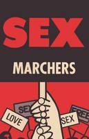 Sex Marchers (Paperback)