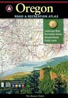 Benchmark Oregon Road & Recreation Atlas, 5th Edition: State Recreation Atlases (Paperback)