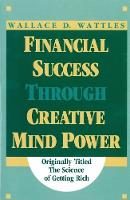Financial Success Through Creative Mind Power (Paperback)