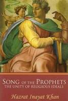 Song of the Prophets: The Unity of Religious Ideals (Paperback)