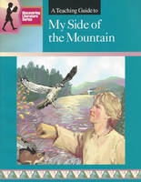 A Teaching Guide to My Side of the Mountain (Paperback)