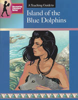 A Teaching Guide to Island of the Blue Dolphins (Paperback)