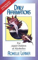 Daily Affirmations: For Adult Children of Alcoholics (Paperback)