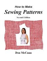How to Make Sewing Patterns, second edition (Paperback)