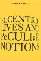 Eccentric Lives and Peculiar Notions (Paperback)