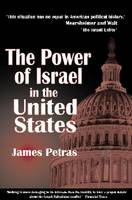 The Power of Israel in the United States (Paperback)