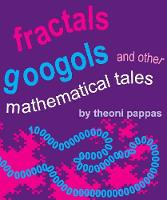 Fractals, Googols, and Other Mathematical Tales (Paperback)