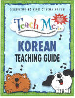 Teach Me Korean Teaching Guide: Learning Language Through Songs and Stories (Paperback)