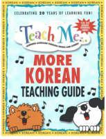 Teach Me More Korean Teaching Guide: Learning Language Through Songs & Stories (Paperback)