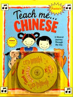 Teach Me... Chinese CD: A Musical Journey Through the Day (CD-Audio)