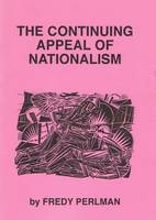 The Continuing Appeal of Nationalism (Paperback)