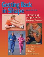 Getting Back in Shape: 32 Workout Programs for Lifelong Fitness (Paperback)