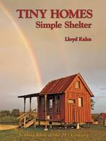Tiny Homes: Simple Shelter (Paperback)
