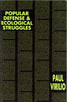 Popular Defense & Ecological Struggles - Semiotext(e) / Foreign Agents (Paperback)