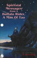 Spiritual Messages from a Buffalo Rider