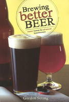 Brewing Better Beer: Master Lesson for Advanced Homebrewers (Paperback)