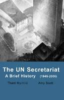 UN Secretariat: A Brief History (Paperback)
