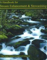 Handbook for Stream Enhancement & Stewardship (Paperback)