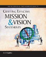 The Fieldstone Alliance Nonprofit Guide to Crafting Effective Mission and Vision Statements (Paperback)