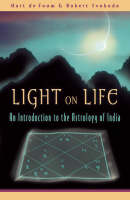 Light on Life: An Introduction to the Astrology of India (Paperback)