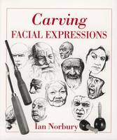 Carving Facial Expressions (Paperback)