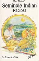 Seminole Indian Recipes (Paperback)
